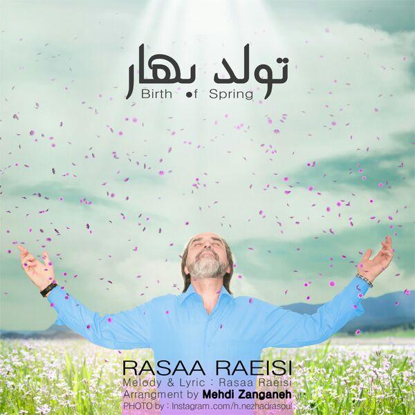Rassa Raeisi - Tavalode Bahar
