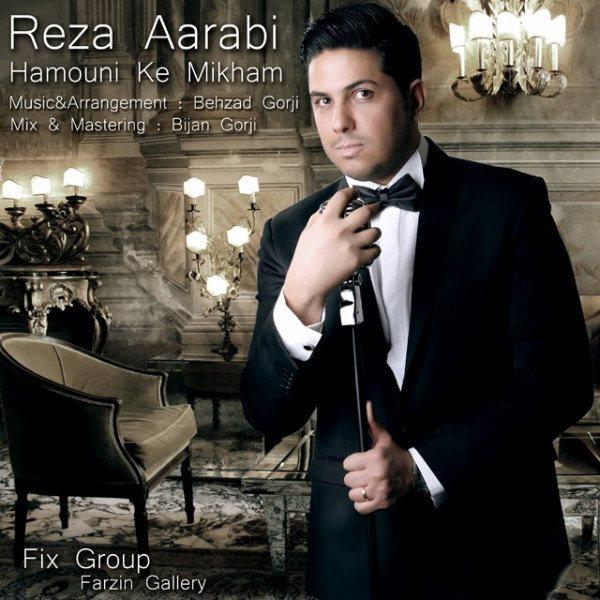 Reza Aarabi - Hamouni Ke Mikham