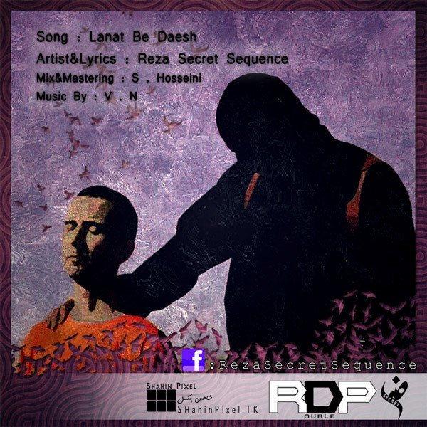 Reza Secret Sequence - Lanat Be Daesh