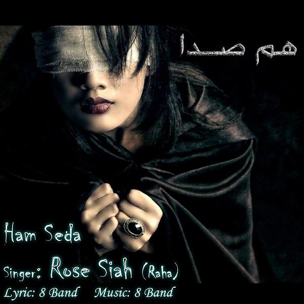 Rose Siah - Ham Seda