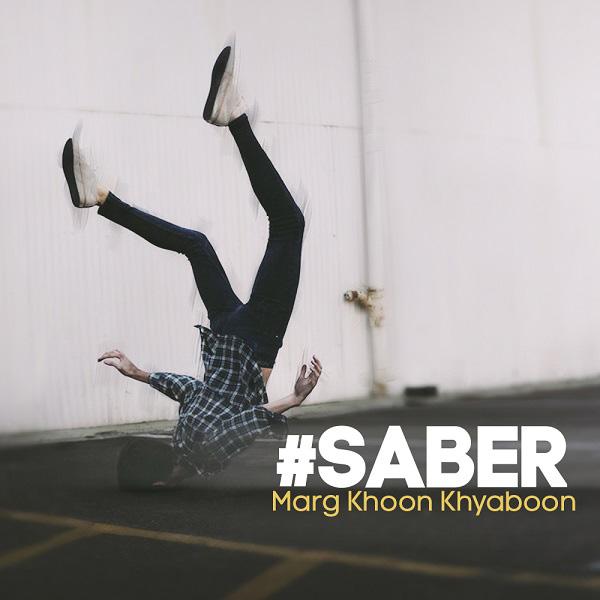Saber - Marg Khoon Khiyaboon