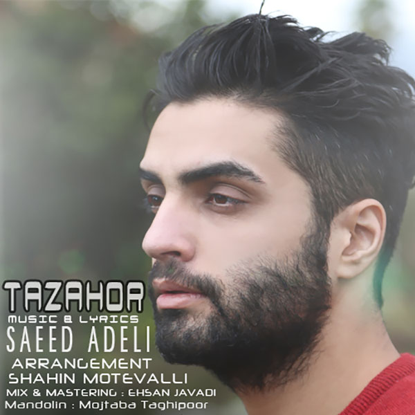 Saeed Adeli - Tazahor