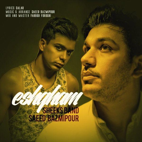 Saeed Bazmipour & Sheeks Band - Eshgham