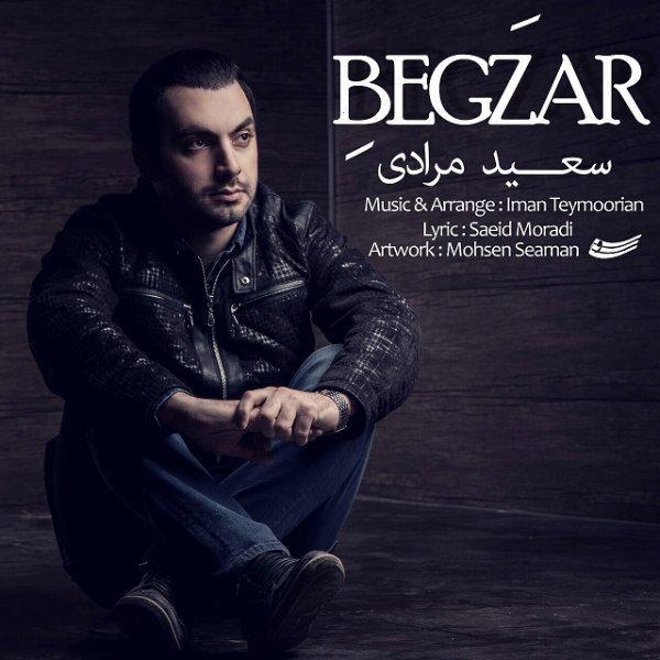 Saeid Moradi - Begzar