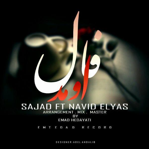 Sajad - Faal Omad (Ft Navid Elyas)