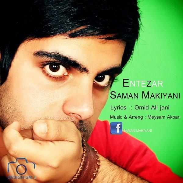Saman Makiyani - Entezar