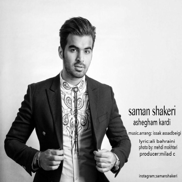 Saman Shakeri - Ashegham Kardi
