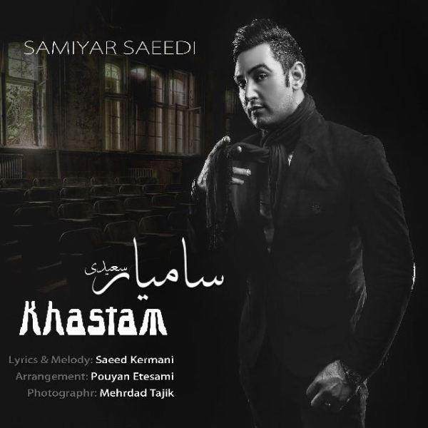Samiyar Saeidi - Khastam