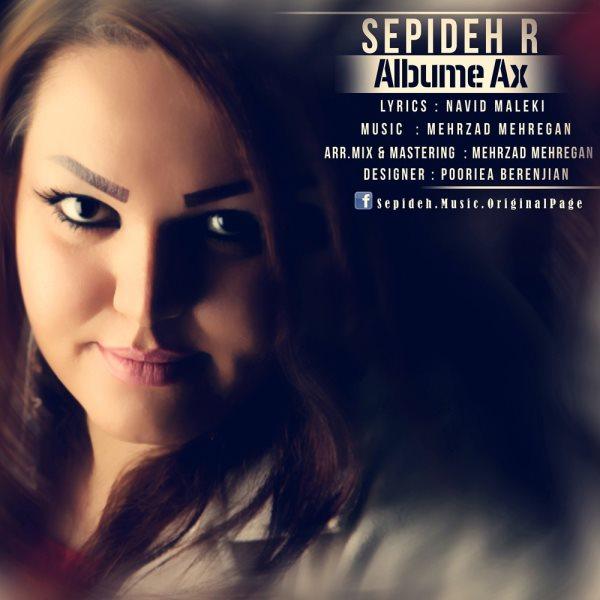 Sepideh R - Albume Ax