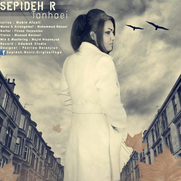Sepideh R - Tanhaei