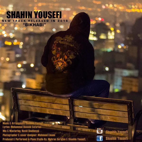 Shaahin Yousefi - Bi Khabi