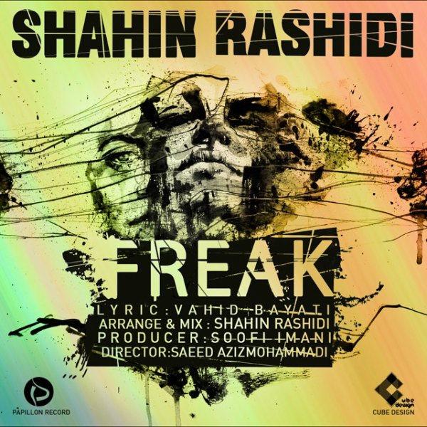 Shahin Rashidi - Freak