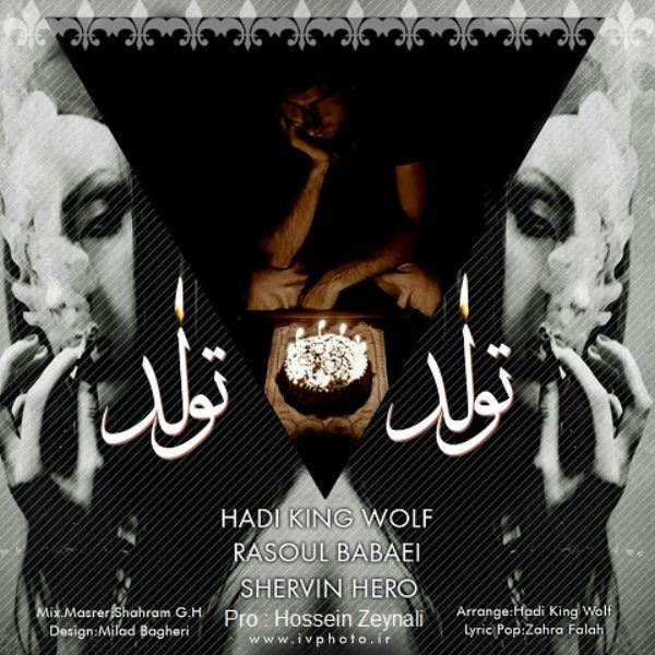 Shervin Hero & Rasoul Babaei & Hadi King Wlof - Tawalod