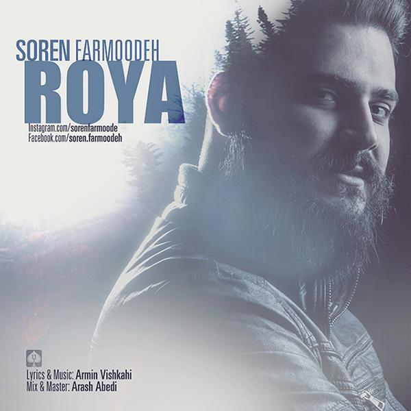 Soren Farmoodeh - Roya