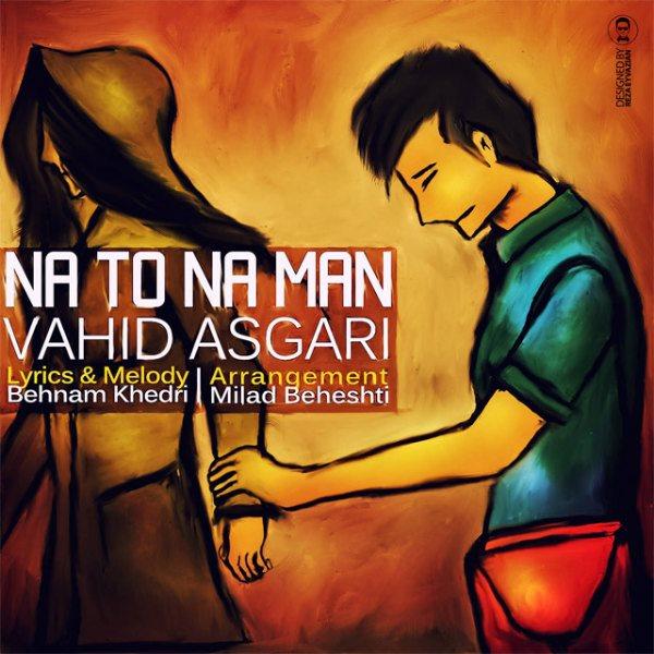 Vahid Asgari - Na To Na Man