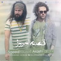 Arash-Fallahi-Gheseye-Emrooz-(Ft-Saeed-Yousefi)
