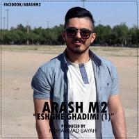 Arash-M2-Eshghe-Ghadimi-1