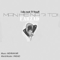Farzad-Man-Ke-Na-To