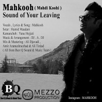 Mahkooh-Comes-The-Sound-Of-Your-Leaving