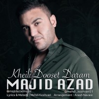Majid-Azad-Kheili-Dooset-Daram