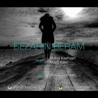 Mehdi-Keshvari-Bezarin-Beram-(Ft-Majid-Azad)