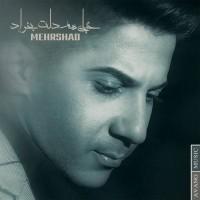 Mehrshad-Kheyli-Ham-Delet-Bekhad