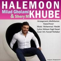 Milad-Gholami-Halemoon-Khube-(Ft-Shery-M)