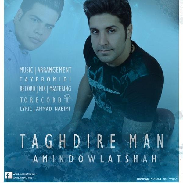 Amin Dowlatshah - Taghdire Man