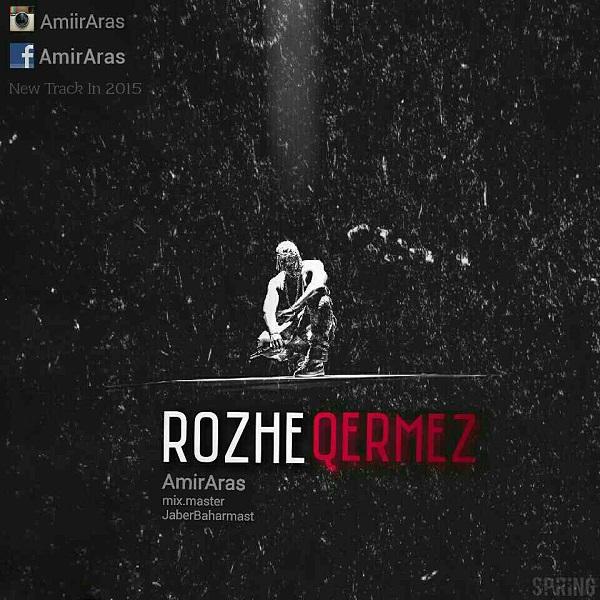 Amir Aras - Rozhe Qermez