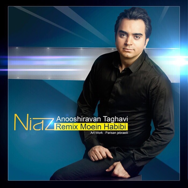 Anooshiravan Taghavi - Niaz (Remix Moein Habibi)