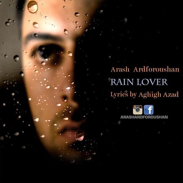 Arash Ardforoushan - Rain Lover