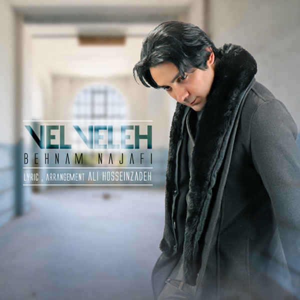 Behnam Najafi - Velveleh
