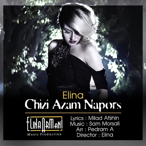 Elina - Chizi Azam Napors