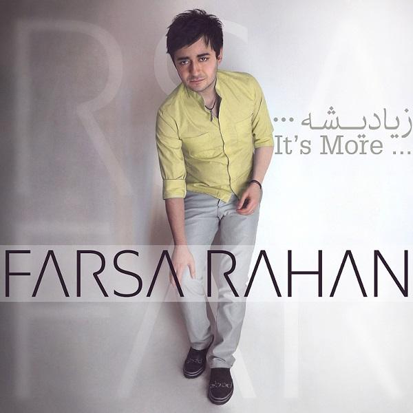 Farsa Rahan - Ziadisheh