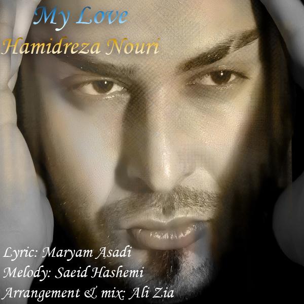 Hamidreza Nouri - My Love