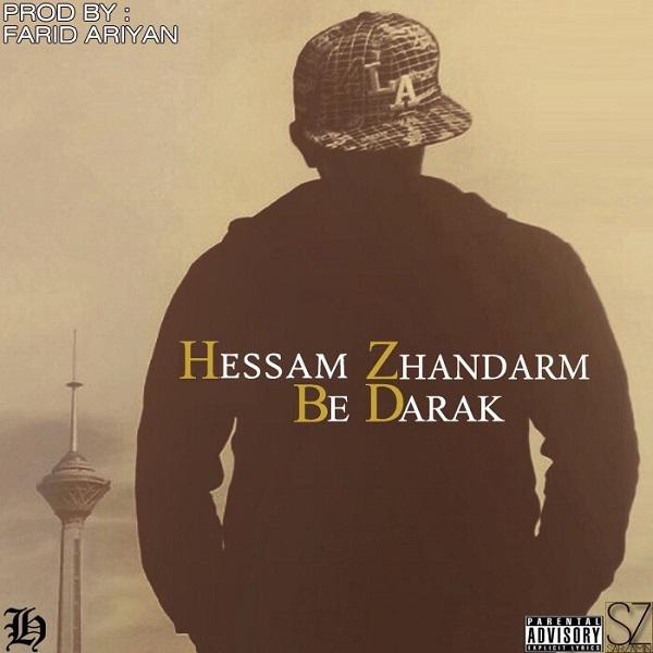 Hessam Zhandarm - Be Darak