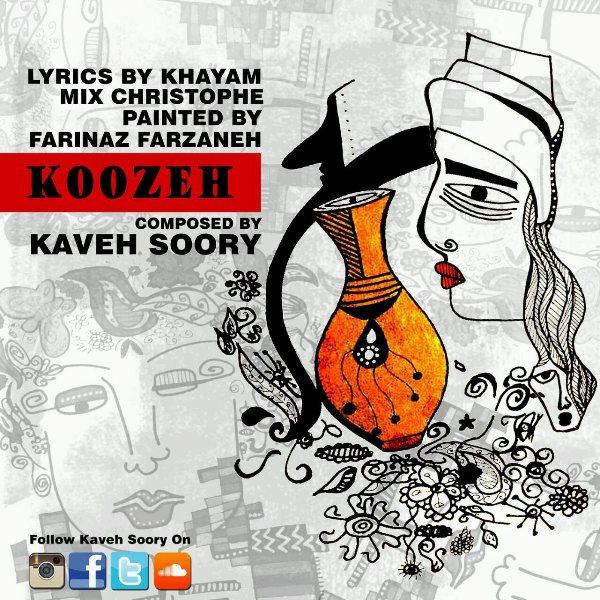 Kaveh Soory - Koozeh