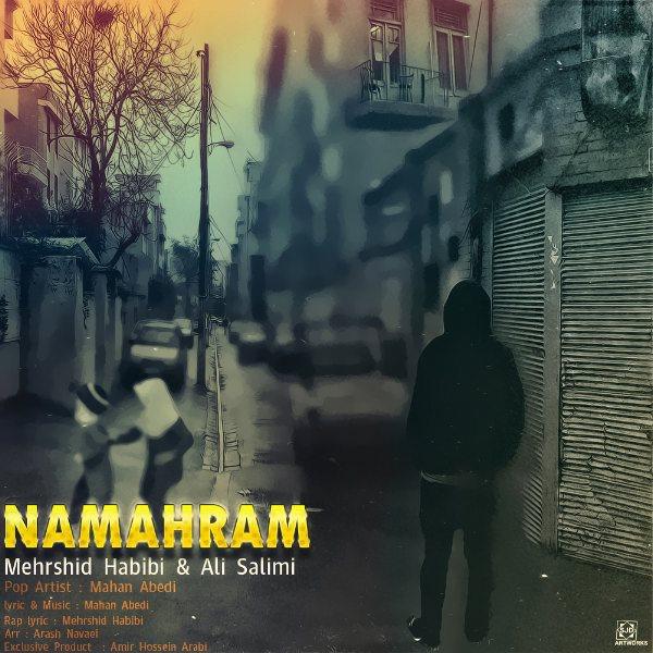 Mahan Abedi - Namahram (Ft Mehrshid Habibi & Ali Salimi)