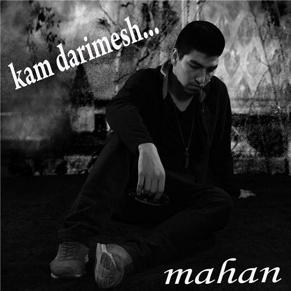 Mahan - Kam Darimesh