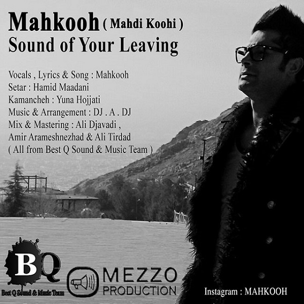 Mahkooh - Comes The Sound Of Your Leaving