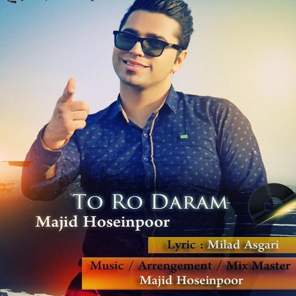 Majid Hoseinpoor - To Ro Mikham