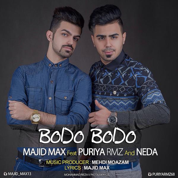 Majid Max - Bodo Bodo (Ft. Puriya Rmz)