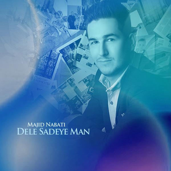 Majid Nabati - Dele Sadeye Man