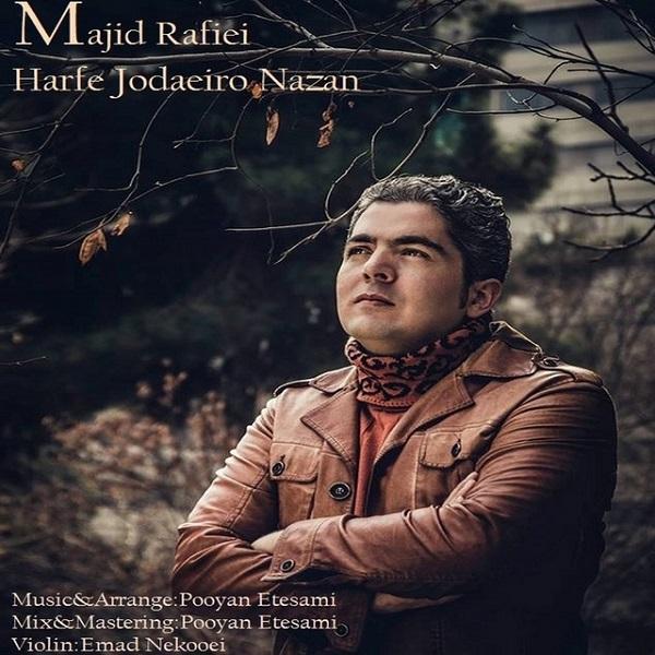 Majid Rafiei - Harfe Jodaeiro Nazan