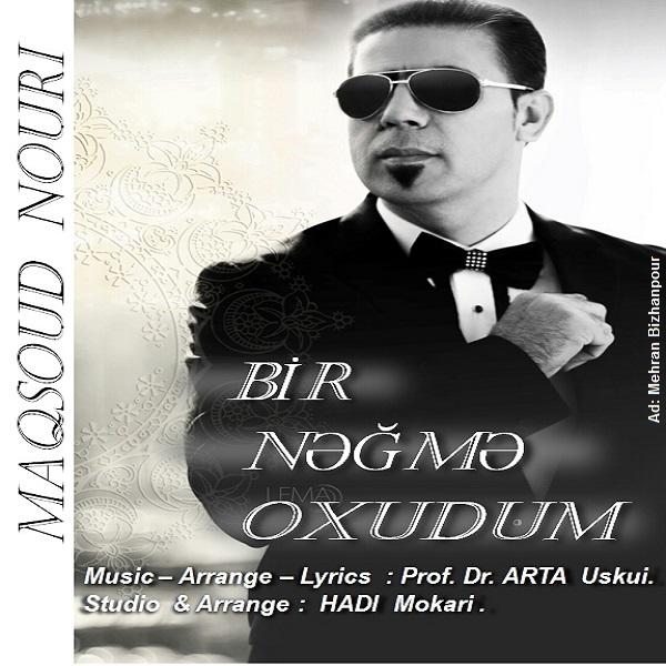 Maqsoud Nouri - Bir Nagma Okhudum