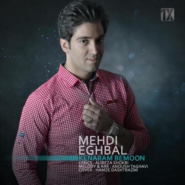 Mehdi Eghbal - Kenaram Bemoon