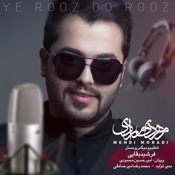 Mehdi Moradi - Ye Rooz Do Rooz