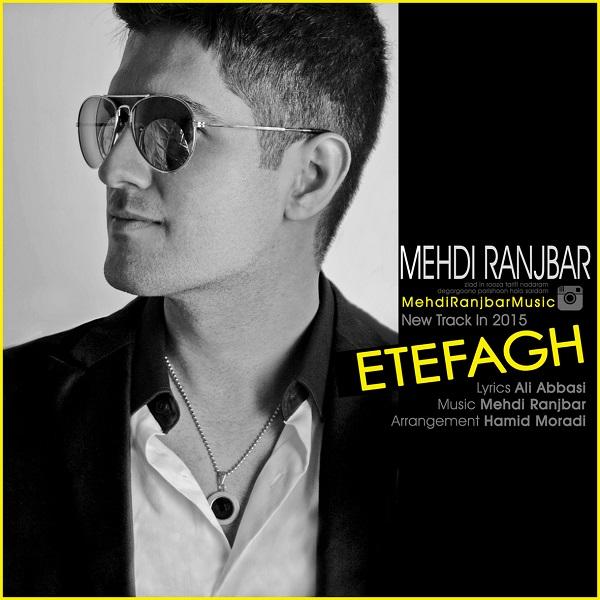 Mehdi Ranjbar - Etefagh