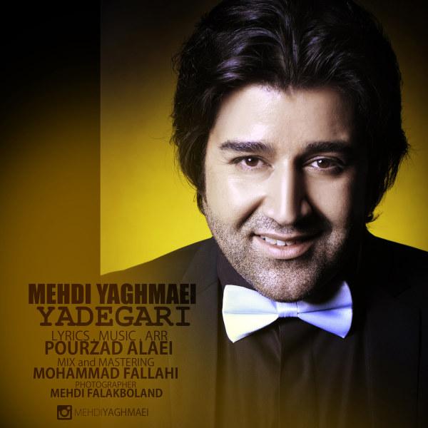 Mehdi Yaghmaei - Yadegari