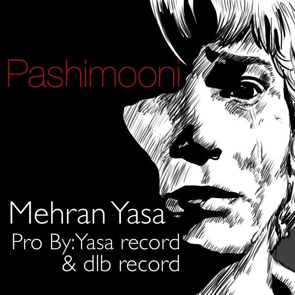 Mehran Yasa - Pashimooni
